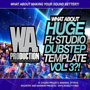 Huge FL Studio Dubstep Template Vol 3