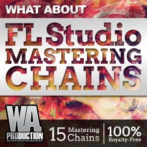 FL Studio Mastering Chains