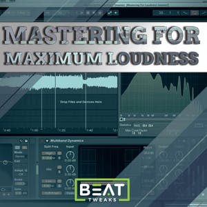 EDM Mastering For Maximum Loudness