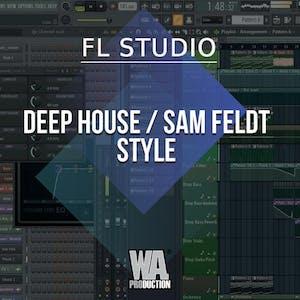 Free FLP 27: Deep House / Sam Feldt Style
