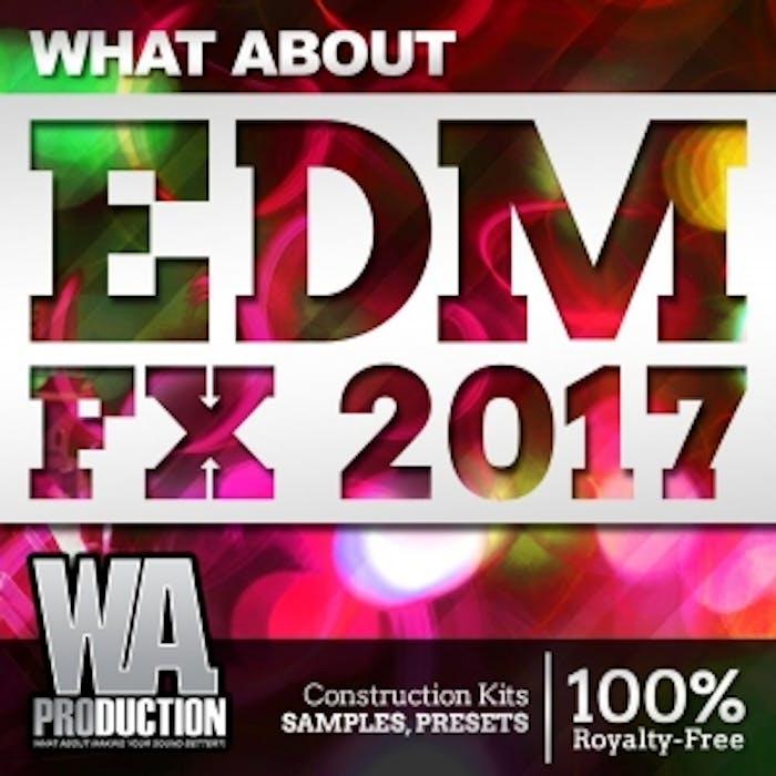 EDM FX 2017 | W  A  Production