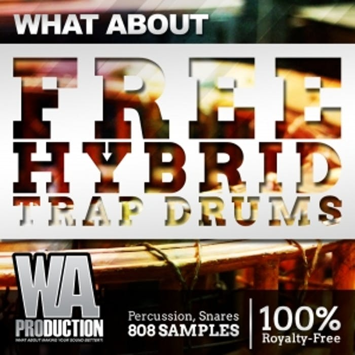Free Hybrid Trap Drums | W  A  Production