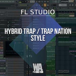 Free FLP 43: Hybrid Trap / Trap Nation Style