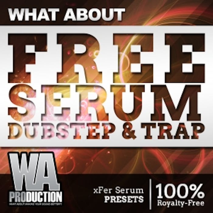 FREE Serum Dubstep & Trap | W  A  Production