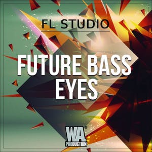 Future Bass Eyes