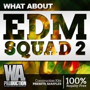 EDM Squad 2