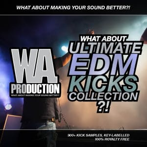 Ultimate EDM Kicks Collection