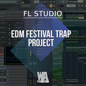 Free FLP 26: EDM Festival Trap Project
