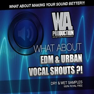 EDM & Urban Vocal Shouts