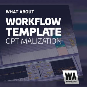 Workflow Template Optimalization
