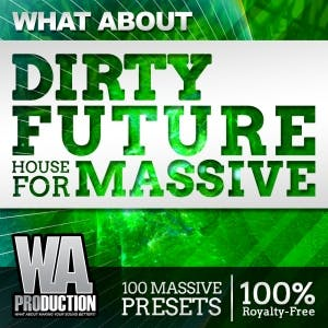 Dirty Future House For Massive