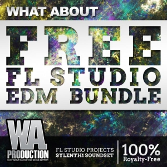FREE FL Studio EDM Bundle | W  A  Production