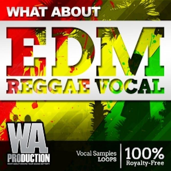 EDM Reggae Vocals | W  A  Production