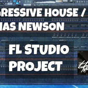 FL Studio Template 13: Thomas Newson / Progressive Style Project