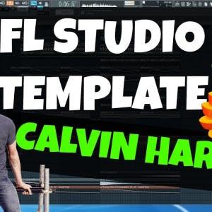 FL Studio Template 22: Calvin Harris / DJ Antoine Progressive
