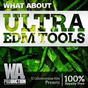 Ultra EDM Tools
