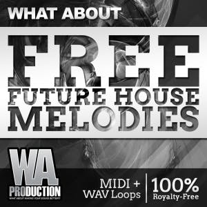 Free Future House Melodies