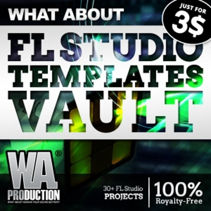 FL Studio Templates Vault | W  A  Production