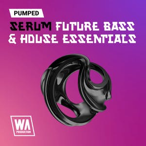 Pumped Serum Future & Bass House Essentials
