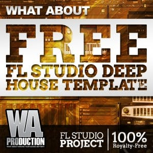 Free FL Studio Deep house Template