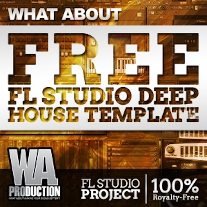 Free FL Studio Deep house Template | W  A  Production