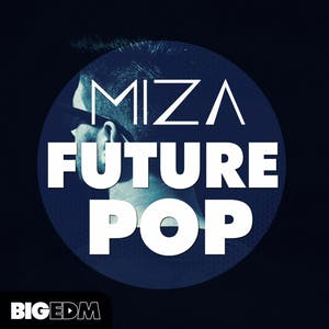 MIZA Future Pop