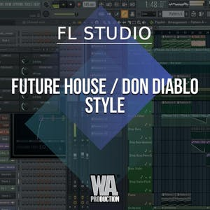 Free FLP 32: Future House / Don Diablo