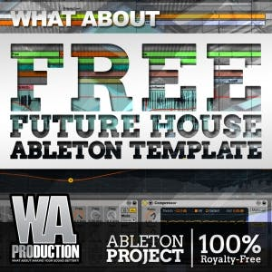 Free Future House Ableton Template