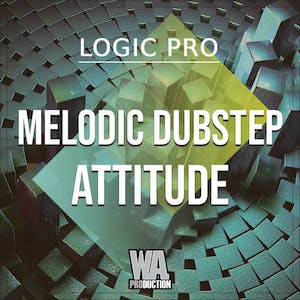 Melodic Dubstep Attitude
