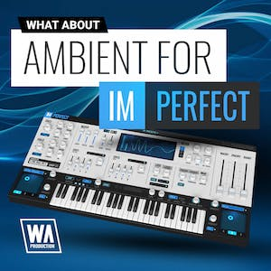 Ambient For ImPerfect