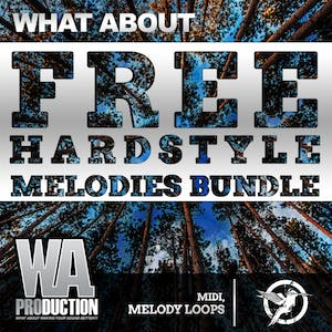 Free Hardstyle Melodies Bundle