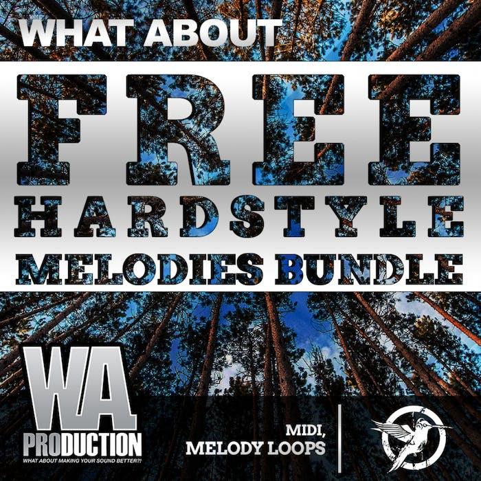 Free Hardstyle Melodies Bundle | W  A  Production