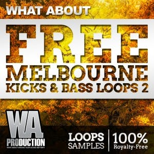 Free Melbourne Kicks & Bass Loops 2