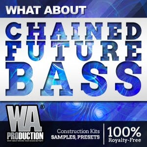 Chained Future Bass