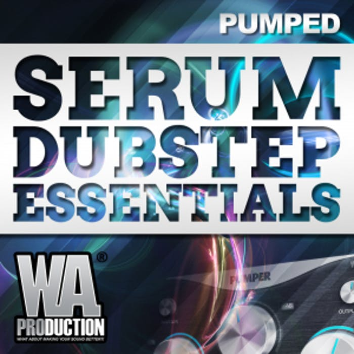 Serum Dubstep Essentials | W  A  Production