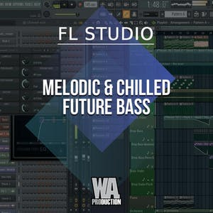 Free FLP 34: Melodic & Chilled Future Bass