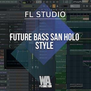 Free FLP 9: Future Bass / San Holo Type