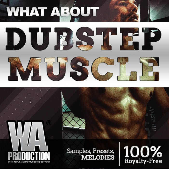 Dubstep Muscle | W  A  Production
