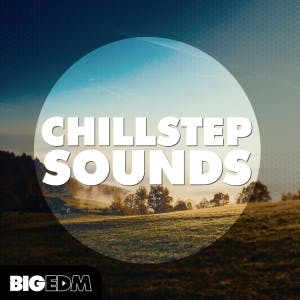 Chillstep Sounds