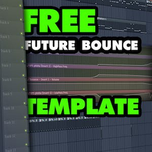 FREE Future Bounce Template 2018 | FLP Vol. 51