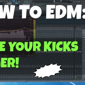 Add Power to Your Kick Samples / Make Them Big (FL Studio)