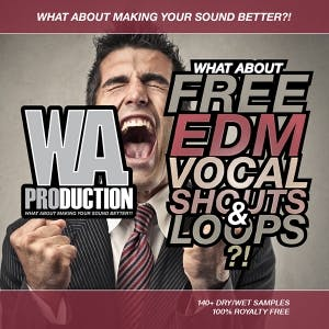Free EDM Vocal Shouts & Loops