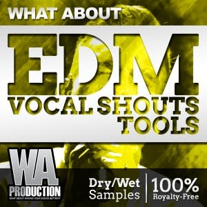 EDM Vocal Shouts Tools