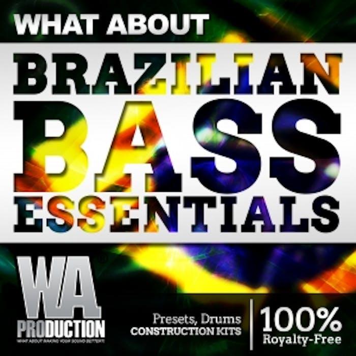 Brazilian Bass Essentials | W  A  Production