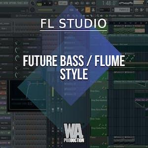 Free FLP 4: Future Bass / Flume Style
