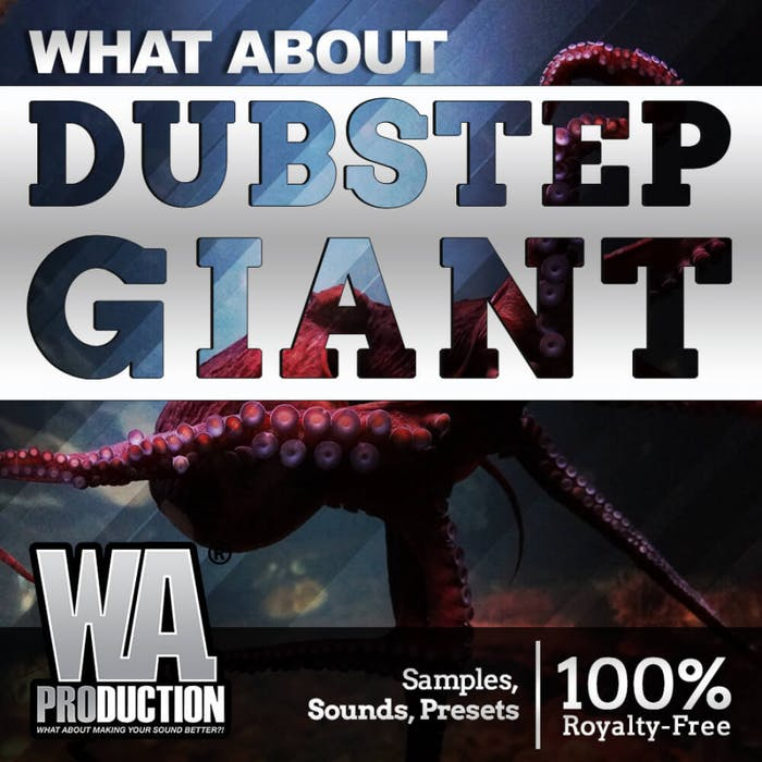 Dubstep Giant | W  A  Production