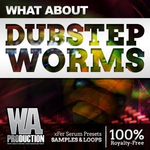 Dubstep Worms