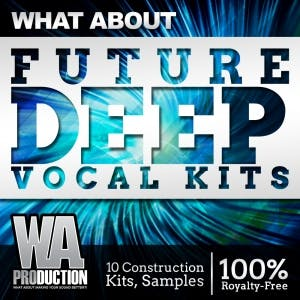Future Deep Vocal Kits