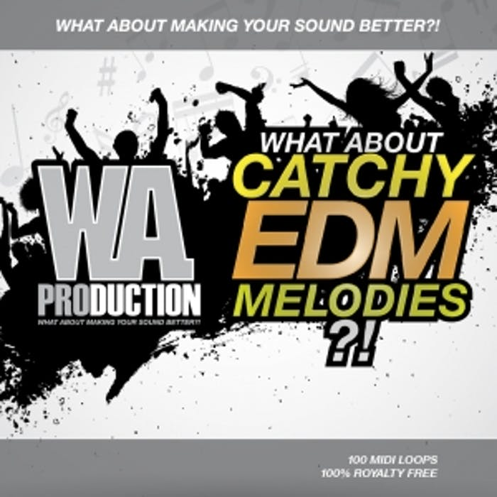 Catchy EDM Melodies | W  A  Production