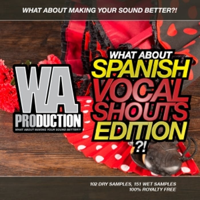 Spanish Vocal Shouts Edition | W  A  Production